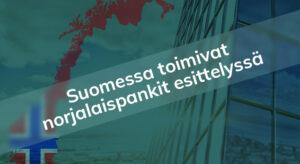 Norjalaiset pankit Suomessa