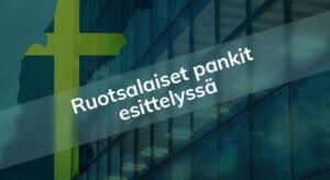 Ruotsalaiset pankit Suomessa